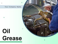Oil Grease Oil Drops Lubricant Oil Ppt PowerPoint Presentation Complete Deck