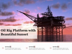 Oil Rig Platform With Beautiful Sunset Ppt PowerPoint Presentation Summary Clipart
