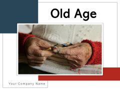 Old Age Elderly Individual Wooden Bench Ppt PowerPoint Presentation Complete Deck