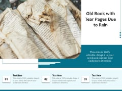 Old Book With Tear Pages Due To Rain Ppt PowerPoint Presentation File Outfit PDF
