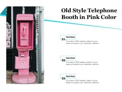 Old Style Telephone Booth In Pink Color Ppt PowerPoint Presentation Styles Example Introduction PDF
