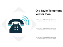 Old Style Telephone Vector Icon Ppt PowerPoint Presentation Styles Pictures