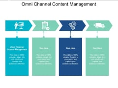 Omni Channel Content Management Ppt PowerPoint Presentation Layouts Influencers Cpb