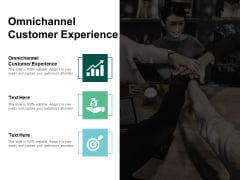 Omni Channel Customer Experience Ppt PowerPoint Presentation Model Example Cpb