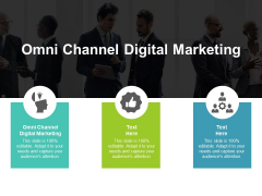 Omni Channel Digital Marketing Ppt PowerPoint Presentation Infographic Template Slide Download Cpb