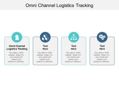 Omni Channel Logistics Tracking Ppt PowerPoint Presentation Outline Guide Cpb