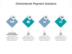 Omnichannel Payment Solutions Ppt PowerPoint Presentation Summary Infographic Template Cpb Pdf