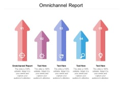 Omnichannel Report Ppt PowerPoint Presentation Ideas Infographics Cpb Pdf