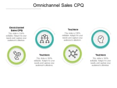 Omnichannel Sales Cpq Ppt PowerPoint Presentation Gallery Icon Cpb Pdf