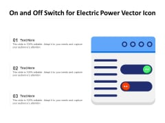 On And Off Switch For Electric Power Vector Icon Ppt PowerPoint Presentation Outline Files PDF