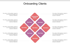 Onboarding Clients Ppt PowerPoint Presentation Infographic Template Slide Cpb Pdf