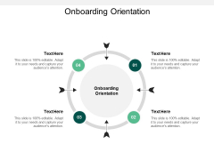 Onboarding Orientation Ppt PowerPoint Presentation Outline Skills Cpb