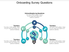 Onboarding Survey Questions Ppt PowerPoint Presentation File Display Cpb