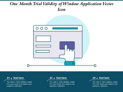 One Month Trial Validity Of Window Application Vector Icon Ppt PowerPoint Presentation Layouts Summary PDF