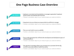 One Page Business Case Overview Ppt PowerPoint Presentation Styles Example Topics PDF