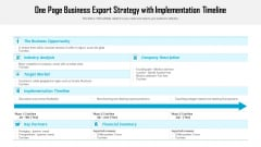 One Page Business Export Strategy With Implementation Timeline Ppt PowerPoint Presentation Infographic Template Example Introduction PDF