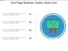 One Page Business Tactics Vector Icon Ppt PowerPoint Presentation Slides Information PDF