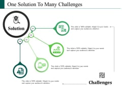 One Solution To Many Challenges Ppt PowerPoint Presentation File Graphics Download