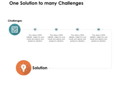 One Solution To Many Challenges Ppt PowerPoint Presentation Outline Clipart