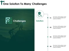 One Solution To Many Challenges Ppt PowerPoint Presentation Styles Graphics Example