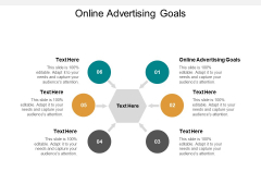 Online Advertising Goals Ppt PowerPoint Presentation Show Layouts Cpb
