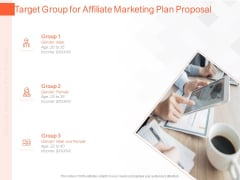 Online Advertising Plan Proposal Target Group For Affiliate Marketing Plan Proposal Ppt Visual Aids Backgrounds PDF