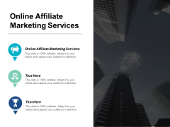Online Affiliate Marketing Services Ppt PowerPoint Presentation Icon Slide Download Cpb