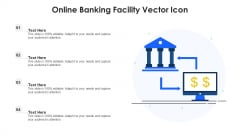 Online Banking Facility Vector Icon Ppt PowerPoint Presentation Gallery Background PDF