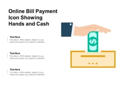 Online Bill Payment Icon Showing Hands And Cash Ppt PowerPoint Presentation Pictures Layout Ideas PDF