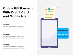Online Bill Payment With Credit Card And Mobile Icon Ppt PowerPoint Presentation Infographics Samples PDF