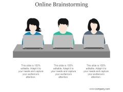 Online Brainstorming Ppt PowerPoint Presentation Deck