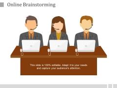 Online Brainstorming Ppt PowerPoint Presentation Inspiration