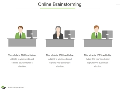 Online Brainstorming Ppt PowerPoint Presentation Styles Demonstration