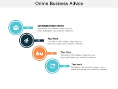 Online Business Advice Ppt PowerPoint Presentation Model Skills Cpb