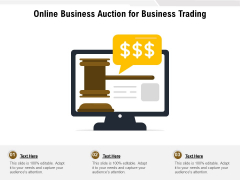 Online Business Auction For Business Trading Ppt PowerPoint Presentation Gallery Background Image PDF
