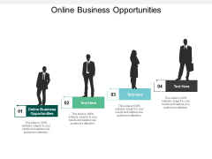 Online Business Opportunities Ppt PowerPoint Presentation Inspiration Backgrounds Cpb