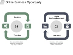 Online Business Opportunity Ppt PowerPoint Presentation Summary Layouts Cpb