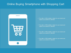 Online Buying Smartphone With Shopping Cart Ppt Powerpoint Presentation Show Microsoft