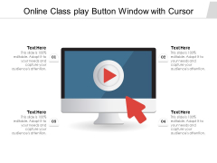 Online Class Play Button Window With Cursor Ppt PowerPoint Presentation Summary Deck PDF