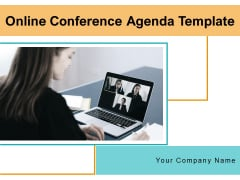 Online Conference Agenda Template Business Meeting Ppt PowerPoint Presentation Complete Deck