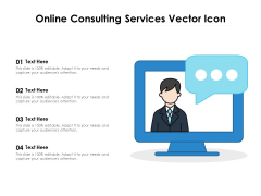 Online Consulting Services Vector Icon Ppt PowerPoint Presentation File Graphics Design
