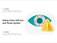 Online Crime With Eye And Threat Symbol Ppt PowerPoint Presentation File Background PDF