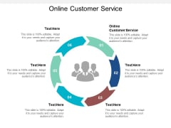 Online Customer Service Ppt PowerPoint Presentation Styles Shapes Cpb