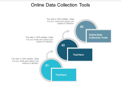 Online Data Collection Tools Ppt PowerPoint Presentation Styles Demonstration Cpb