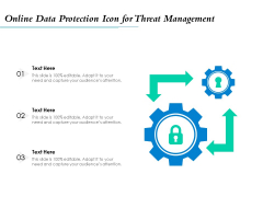 Online Data Protection Icon For Threat Management Ppt PowerPoint Presentation File Example PDF