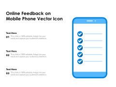 Online Feedback On Mobile Phone Vector Icon Ppt PowerPoint Presentation Styles Examples PDF