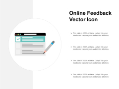 Online Feedback Vector Icon Ppt PowerPoint Presentation Templates