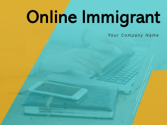 Online Immigrant Business Ecommerce Ppt PowerPoint Presentation Complete Deck