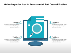 Online Inspection Icon For Assessment Of Root Cause Of Problem Ppt PowerPoint Presentation Gallery Graphics Example PDF