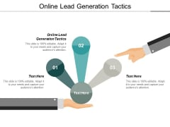 Online Lead Generation Tactics Ppt PowerPoint Presentation Microsoft